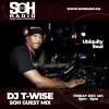 "DJ T-Wise ""Live"" on SOH Radio! 12-4-2020 (6pm-8pm)"